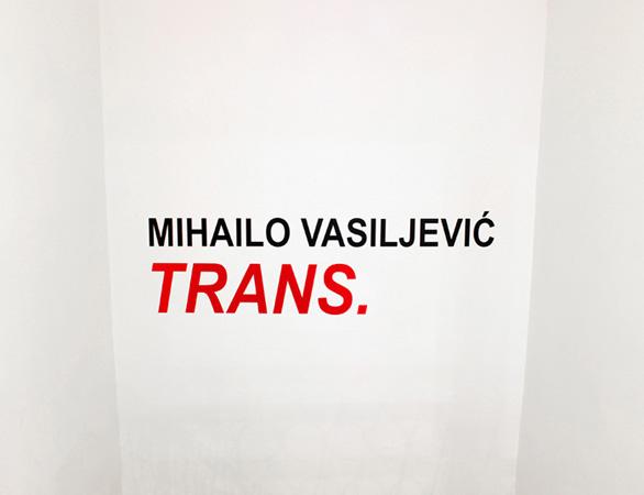 01 S Mihailo Vasiljevic Trans